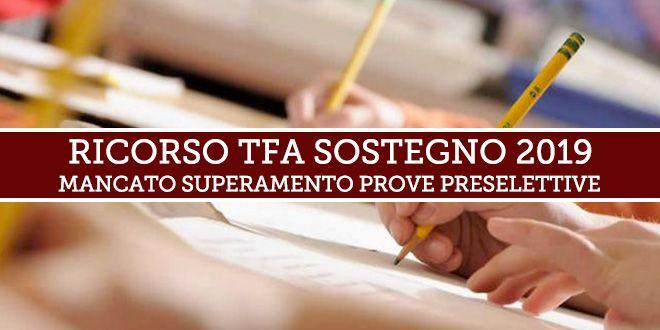 Tfa sostegno 2019: sono aperte le adesioni al ricorso avverso la mancata ammissione della prova scritta del TFA Sostegno.