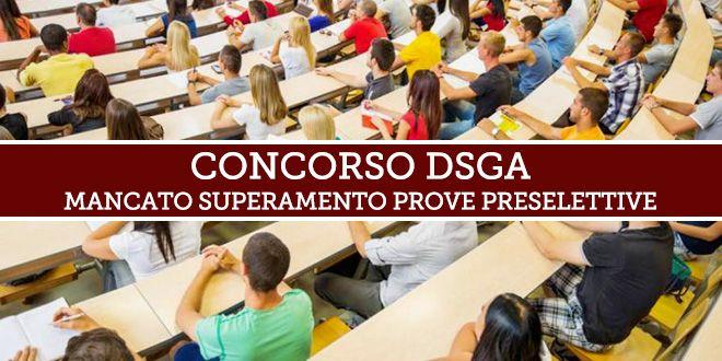 Ricorso Concorso DSGA – Prove preselettive