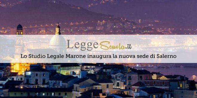 Lo Studio Legale Marone inaugura la nuova Sede di Salerno
