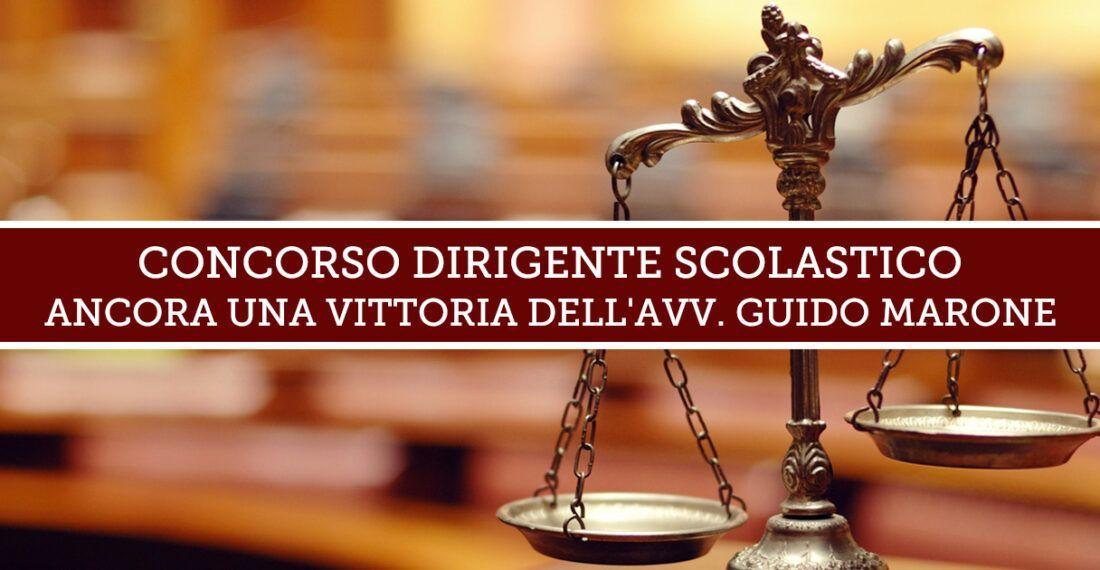 CONCORSO DIRIGENTE SCOLASTICO: ANCORA UNA VITTORIA DELL'AVV. GUIDO MARONE