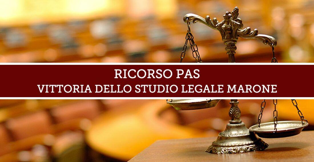 RICORSO PAS: VITTORIA DELLO STUDIO LEGALE MARONE
